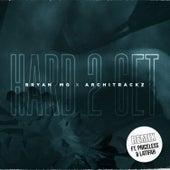 Hard 2 Get (Remix) by Bryan Mg