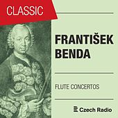 František Benda: Flute Concertos von Various Artists