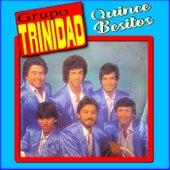 Quince Besitos by Grupo Trinidad