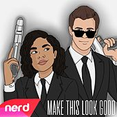 Make This Look Good by NerdOut