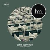 Time to Lose von Joris Delacroix