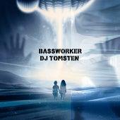 Bassworker by Dj tomsten