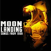 Moon Landing Songs from 1969 de Various Artists