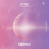 All Night (feat. Juice WRLD) (BTS World Original Soundtrack) [Pt. 3] de BTS