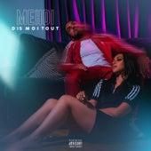 Dis moi tout de Mehdi