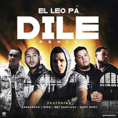 Dile (Remix) de El Leo Pa