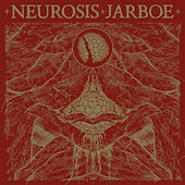 Neurosis & Jarboe (Remastered) de Neurosis