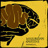 Prognosis_ de Mississippi Queens