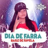 Dia de Farra (Baile de Favela) de DJ Cabide