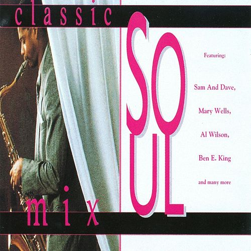 Classic Soul Mix by Various Artists