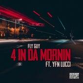 4 in da Morning de Fly Guy