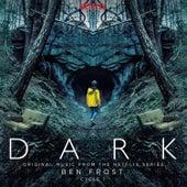 Dark: Season 1 (Original Music from the Netflix Series) by Ben Frost