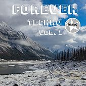 Forever Techno Vol. 1 by Various Artists