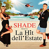 La hit dell'estate di SHADE