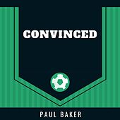 Convinced de Paul Baker