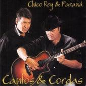 Cantos & Cordas de Chico Rey E Paraná