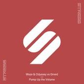 Pump Up the Volume (Waze & Odyssey vs Greed) de Waze