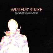 No Lights, No Sound de Writers' Strike
