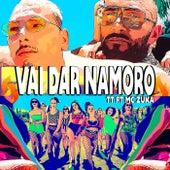 Vai Dar (Namoro) [feat. MC Zuka] by TT
