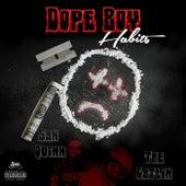 Dope Boy Habits by San Quinn