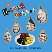 A Higher Degree by The California Honeydrops