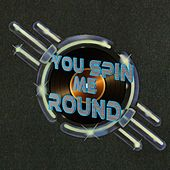 You Spin Me Round de Various Artists