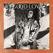 Good Love von Various Artists