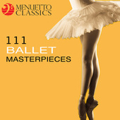 111 Ballet Masterpieces von Various Artists
