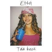Tää kesä de Etta