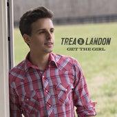 Get the Girl von Trea Landon