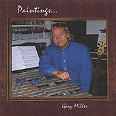 Paintings by Gary Miller