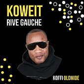 Koweit Rive Gauche by Koffi Olomide
