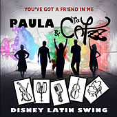 You've Got A Friend In Me de Paula