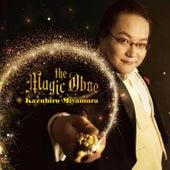 The Magic Oboe de Kazuhiro Miyamura