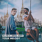 Your Melody by MESTO