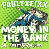 Money In The Bank by DJ Fixx