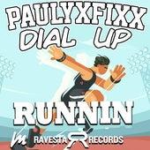 Runnin EP by DJ Fixx