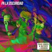 Pa´ la oscuridad (feat. Giorgio) von Taao Kross