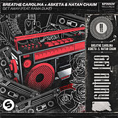 Get Away (feat. Rama Duke) von Breathe Carolina