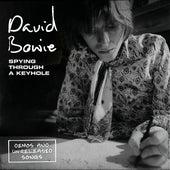 Spying Through A Keyhole von David Bowie