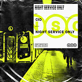 Night Service Only von Cid