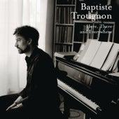Here, There and Everywhere von Baptiste Trotignon