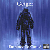 Entrance To Core 8 by Geiger