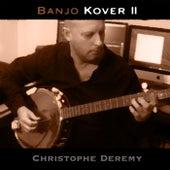 Banjo Kover II von Christophe Deremy