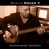 Banjo Kover II de Christophe Deremy