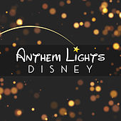 Disney von Anthem Lights