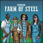 Farm of Steel de Scumfam