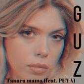 Tanara Mama de Guz