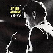 Careless by Charlie Mariano