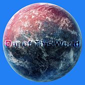 Out Of This World by Various Artists